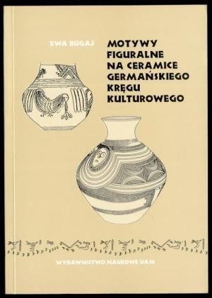 Motywy figuralne na ceramice germańskiego  kręgu kulturowego