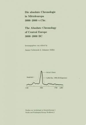 Die absolute Chronologie in Mitteleuropa 3000-2000