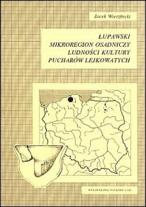 Łupawski mikroregion osadniczy ludności kultury pucharów lejkowatych