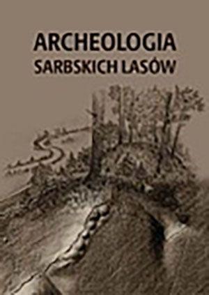 Archeologia sarbskich lasów