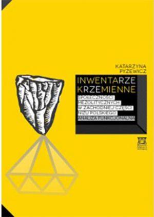 Inwentarze krzemienne społeczności mezolitycznych w zachodniej części Niżu Polskiego. Analiza funkcjonalna