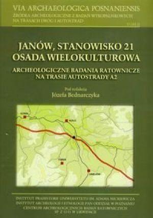 Janów, stanowisko 21 osada wielokulturowa archeologiczne badania ratownicze na trasie autostrady A2