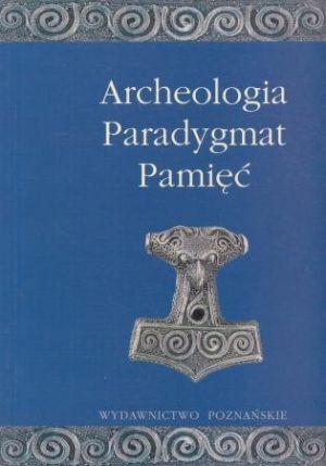 Archeologia - Paradygmat - Pamięć