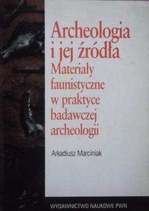 Archeologia i jej źródła - materiały faunistyczne w praktyce badawczej archeologii.