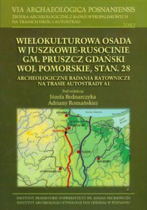 Wielokulturowa osada w Juszkowie-Rusocinie gm. Pruszcz Gdański woj. pomorskie, stan. 28