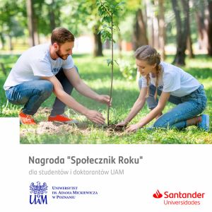 """Startuje nabór do Nagrody Santander """"SPOŁECZNIK ROKU"""" dla studentów i doktorantów UAM"""